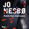 Jo Nesbø - Kukkulan kuningas