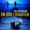 Nils Hövenmark - En död i kvarten
