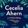 Cecelia Ahern - Lyyralintu