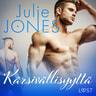 Julie Jones - Kärsivällisyyttä - eroottinen novelli