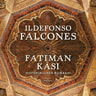Ildefonso Falcones - Fatiman käsi