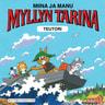 Miina ja Manu Myllyn tarina - äänikirja