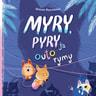 Myry, Pyry ja outo rymy - äänikirja