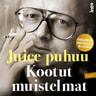 Kaj Lipponen, Harri Tuominen, Waldemar Wallenius - Juice puhuu – Kootut muistelmat Vol II