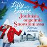 Lilly Emme - Jouluisia ongelmia Snowdoniassa: Kolmas adventti