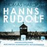 Thomas Harding - Hanns ja Rudolf – Saksanjuutalainen Auschwitzin komendanttia metsästämässä