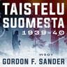 Gordon F. Sander - Taistelu Suomesta 1939-1940