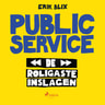 Erik Blix - Public Service - de roligaste inslagen