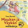 Timo Parvela - Maukan ja Väykän matkakirja