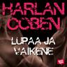 Harlan Coben - Lupaa ja vaikene