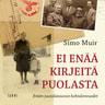 Simo Muir - Ei enää kirjeitä Puolasta