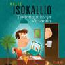 Kalle Isokallio - Tiedonhuuhtoja Virtanen