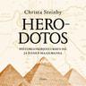 Christa Steinby - Herodotos – Historiankirjoituksen isä ja hänen maailmansa
