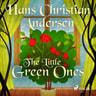 Hans Christian Andersen - The Little Green Ones