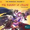The Magical Falcon 2 - The Falcon in Chains - äänikirja