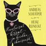 Andreas Schlieper ja Heike Reinecke - Kuuluisat kissat ja heidän ihmisensä