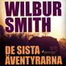 Wilbur Smith - De sista äventyrarna del 2