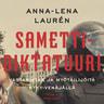 Anna-Lena Laurén - Samettidiktatuuri