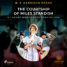 Henry Wadsworth Longfellow - B. J. Harrison Reads The Courtship of Miles Standish