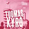 Tuomas Kyrö - Tilkka