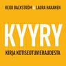 Heidi Backström, Laura Hakanen - Kyyry – Kirja kotiseutuvieraudesta
