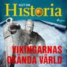 Allt om Historia - Vikingarnas okända värld