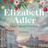 Elizabeth Adler - Häät Venetsiassa