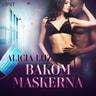 Alicia Luz - Bakom maskerna - erotisk novell