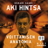 Oskari Saari - Aki Hintsa - Voittamisen anatomia