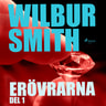 Wilbur Smith - Erövrarna del 1