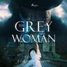 Elizabeth Cleghorn Gaskell - The Grey Woman
