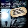Kustantajan työryhmä - Terror på norsk mark – Anders Behring Breiviks attentat