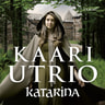 Kaari Utrio - Katarina