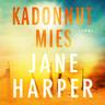 Jane Harper - Kadonnut mies