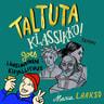 Maria Laakso - Taltuta klassikko goes länsimainen kirjallisuus