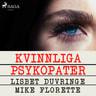 Kvinnliga psykopater - äänikirja