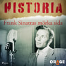 – Orage - Frank Sinatras mörka sida
