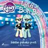 G. M. Berrow - My Little Pony - Lyra ja Bon Bon ja Salaisen palvelun ponit