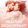 Prästens bröllopsnatt - erotiska noveller - äänikirja