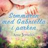 Arne Jernelöv - Sommaren med Gabriella i parken