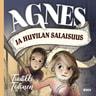 Tuutikki Tolonen - Agnes ja huvilan salaisuus