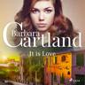 Barbara Cartland - It is Love (Barbara Cartland's Pink Collection 62)