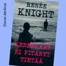 Renée Knight - Kenenkään ei pitänyt tietää