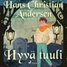 H. C. Andersen - Hyvä tuuli