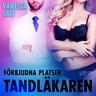 Vanessa Salt - Förbjudna platser: Tandläkaren - erotisk novell