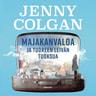 Jenny Colgan - Majakanvaloa ja tuoreen leivän tuoksua