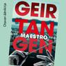 Geir Tangen - Maestro
