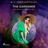 Rudyard Kipling - B. J. Harrison Reads The Gardener