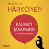 Anna-Leena Härkönen - Kauhun tasapaino ja muita kirjoituksia