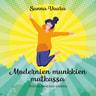 Modernien munkkien matkassa – Hillitön henkinen elämäni - äänikirja